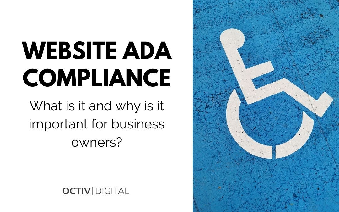 What Is Website ADA Compliance & Why Is It Important?